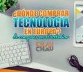 Lugares para comprar tecnología barata en Europa